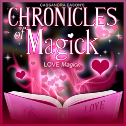 Chronicles of Magick - LOVE MAGICK