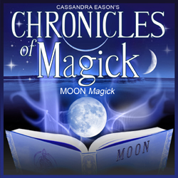 Chronicles of Magick - MOON MAGICK