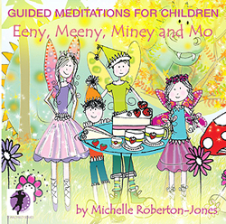 GUIDED MEDITATIONS FOR CHILDREN - Eeny Meeny Miney & Mo