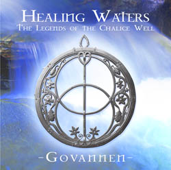 Healing Waters - The legends of the Chalice Well