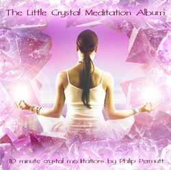 The Little Crystal Meditation Album
