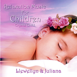 Crystal Child - Relaxation Music for Children
